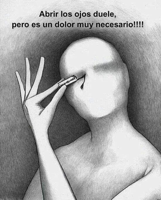 Aprire gli occhi è doloroso ma è un dolore necessario #psicologia