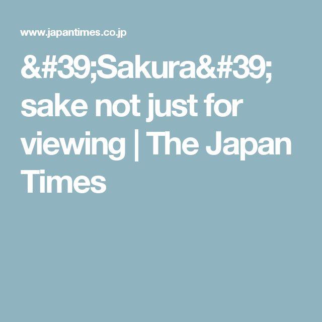 'Sakura' sake not just for viewing   The Japan Times