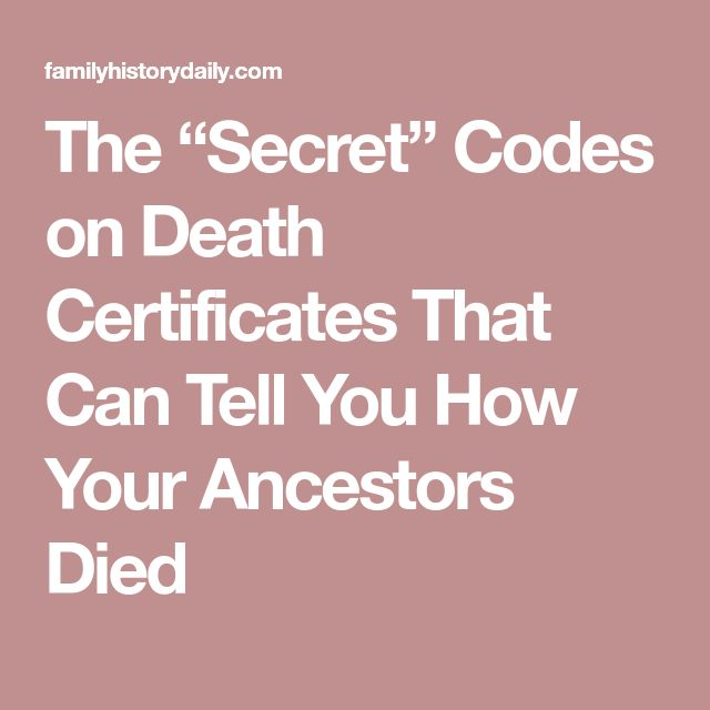 "The ""Secret"" Codes on Death Certificates That Can Tell You How Your Ancestors Died"