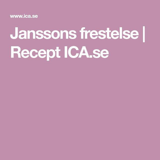Janssons frestelse | Recept ICA.se