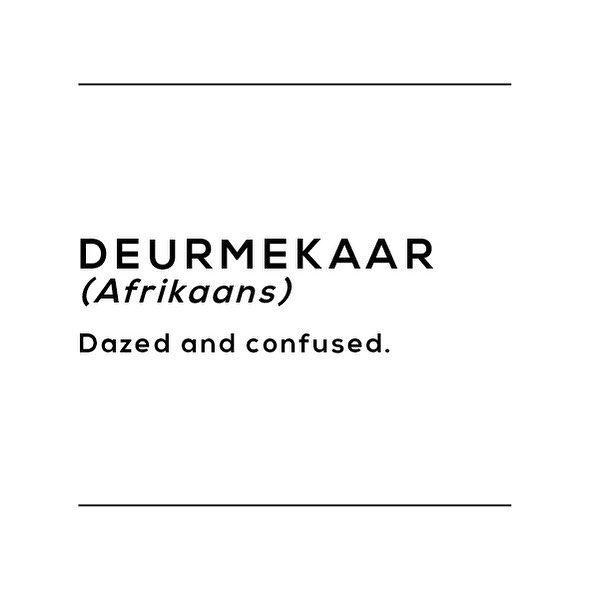 afrikaans slagspreuk: deurmekaar