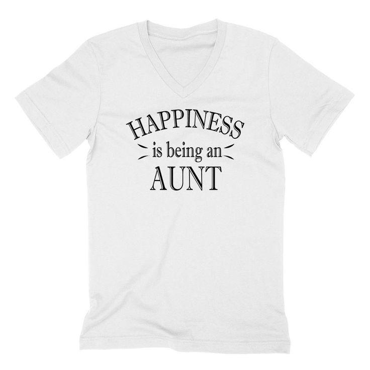 Happiness is being an aunt gift for aunt auntie birthday mother's day V Neck T Shirt