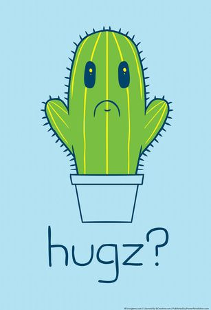 Cactus Hugz? I hug cactus and even have pictures to prove it!