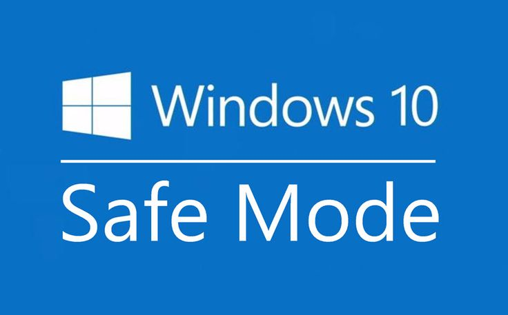 how to turn your computer into safe mode windows 10