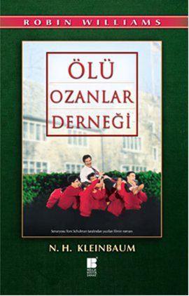 olu ozanlar dernegi - nancy h  kleinbaum - bilge kultur sanat  http://www.idefix.com/kitap/olu-ozanlar-dernegi-nancy-h-kleinbaum/tanim.asp