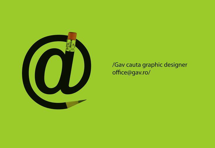 Căutăm Graphic Designer.  CV-uri la office@gav.ro  Deadline: 20 aprilie 2015