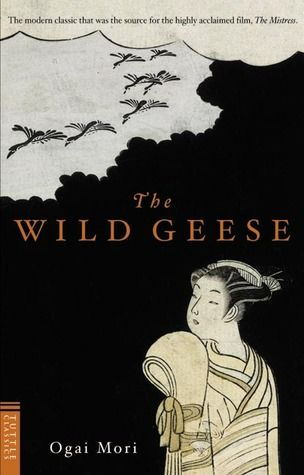 The Wild Geese / Mori Ôgai http://fama.us.es/record=b2201602~S5*spi