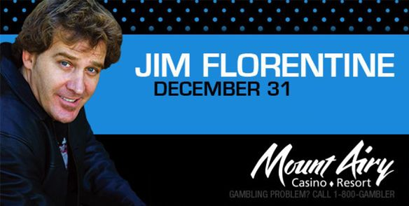 Jim Florentine is best known for his work on Comedy Central's show Crank Yankers! Jim Florentine opened up the American Carnage Tour for Anthrax, Megadeth, and Slayer in arenas across the country.  Now he makes his stop at Mount Airy Casino to help us welcome 2016 with nonstop laughter!  THURSDAY, DECEMBER 31ST • 11PM DOORS AT 10PM • GYPSIES
