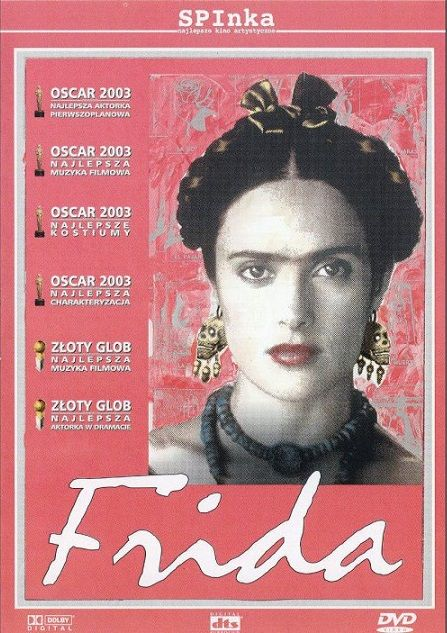 """Frida"" (2002) - an American biographical drama film which depicts the professional and private life of the surrealist Mexican painter Frida Kahlo."
