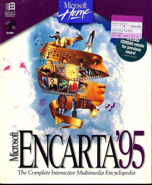 Encarta Encyclopedia was our Wikipedia