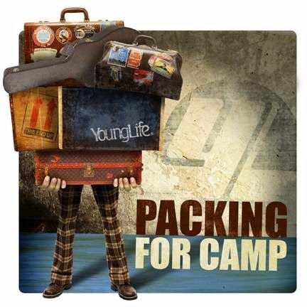 The Young Life Leader Blog: What Should Young Life Leaders Pack For Summer Camp?