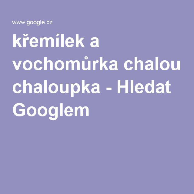 křemílek a vochomůrka chaloupka - Hledat Googlem