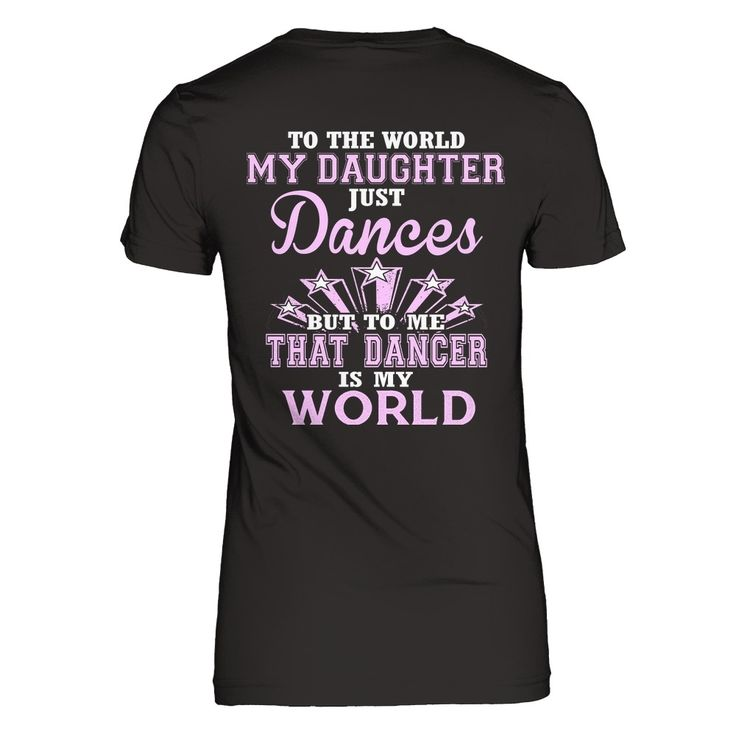 DANCER IS MY WORLD Limited Time Only!   Get yourself a gift or make it a gift!   Guaranteed safe & secure checkout via: Paypal | VISA | MASTERCARD   Click Buy it now to pick your size, color and order!