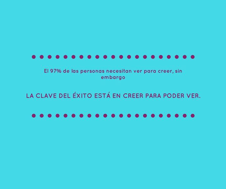 A CLAVE DEL ÉXITO ESTA EN CREER PARA PODER VER!! De acuerdo ? - http://ift.tt/1HQJd81