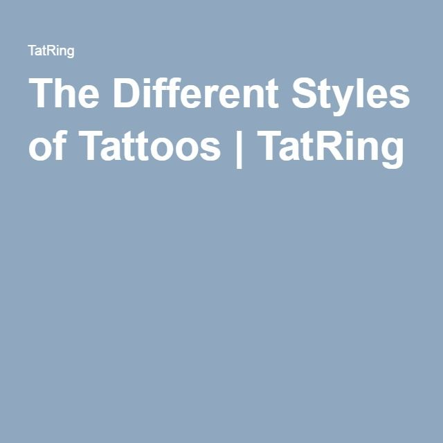 The Different Styles of Tattoos | TatRing