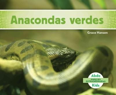 Anacondas verdes/ Anacondas