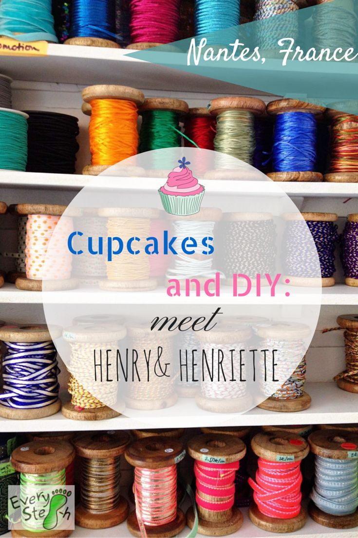 Cupcakes and DIY: meet Henry&Henriette #cupcakes #teashop #diy #henry&henriette Nantes #france #everysteph