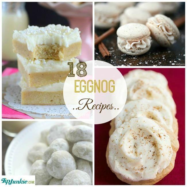 Best Eggnog Recipe. 18 eggnog recipes for Christmas goodies.| Tip Junkie http://www.tipjunkie.com/post/eggnog-recipes/