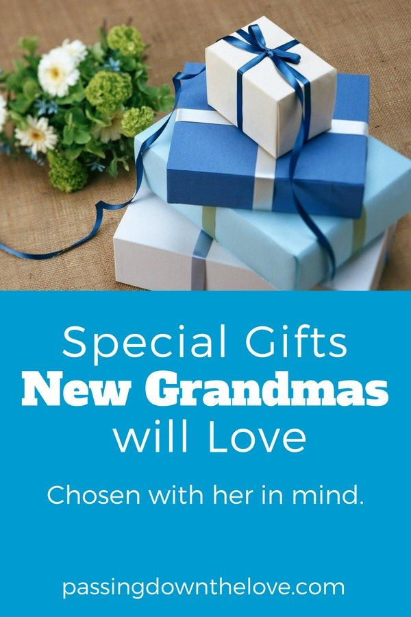 Find The Perfect Gift For New Grandma Here Are Ideas To Get You Started Special Gifts A Newgrandma