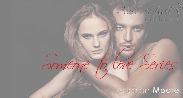 """QUALCUNO DI SPECIALE - QUALCUNO COME TE """"Someone to love series"""" di ADDISON MOORE http://ift.tt/2hLknnB"""