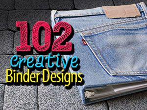 102 Incredibly Cool Binder Design Ideas :)