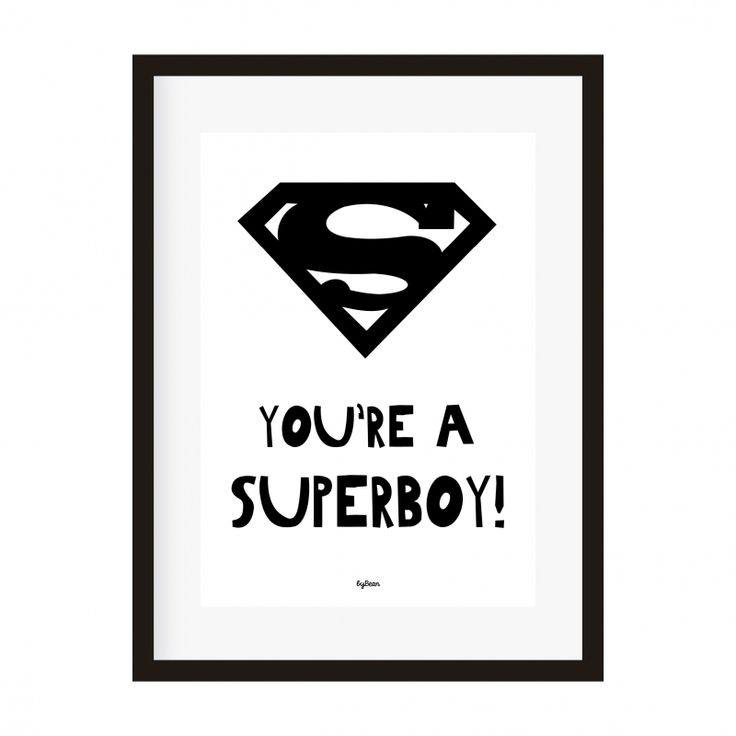Poster A4 You're a superboy kinderkamer babykamer jongenskamer superheld decoratie zwart-wit