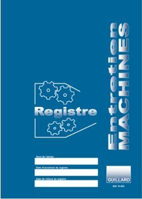Registre de contrôle des machines outils - GUILLARD