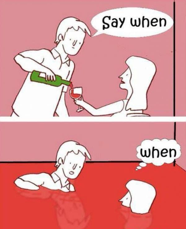 Say when #wine