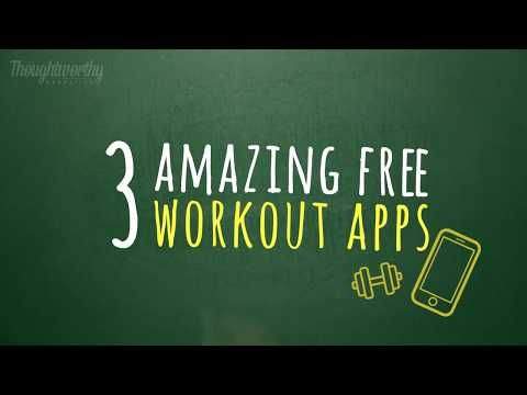 3 of the Best Free Workout Apps for Quick At-Home Workouts - Thoughtworthy Narrative