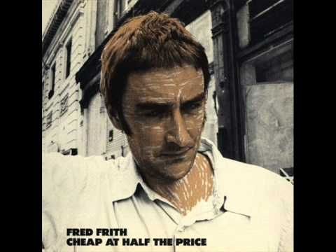 Fred Frith - Too Much, Too Little