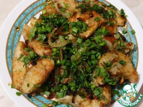 Жареная рыба по-казачьи - кулинарный рецепт