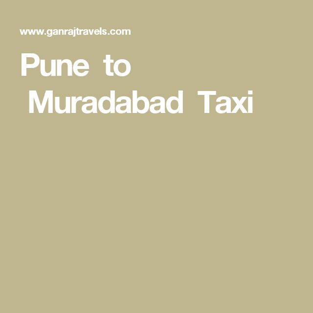Pune to Muradabad Taxi