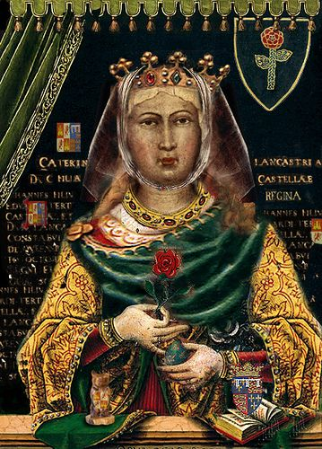 CATALINA DE LANCASTER REINA DE CASTILLA | Primera princesa de Asturias y abuela de Isabel La Católica.