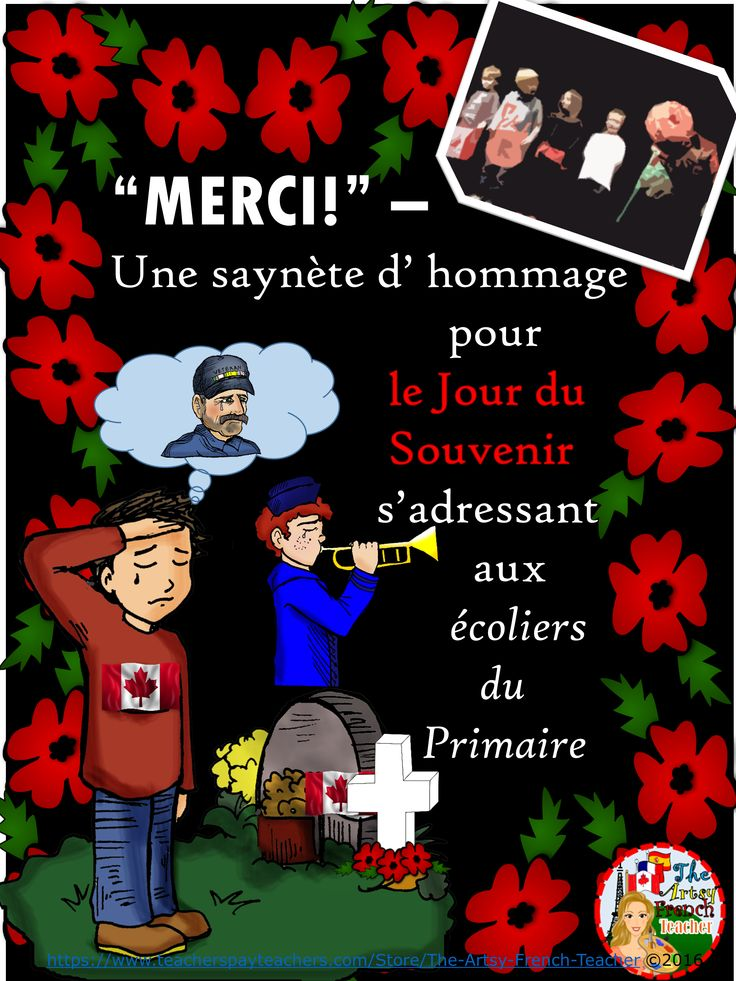 MERCI - Une saynète d'homage pour le Jour du Souvenir - Performance en français for the Jour du Souvenir - for Primary students.  Includes: parent letter, accessories, preparation timeline, 2 poems (simpler and rhyming couplets), performance instructions, 22 pages, TPT $