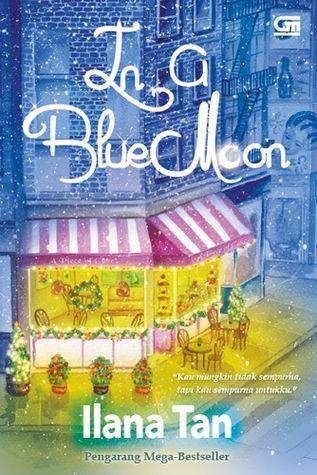 In a Blue Moon by Ilana Tan.
