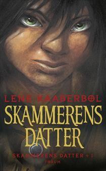 """Lene Kaaberbøl """"Skammerens datter"""""""