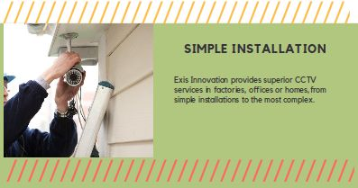 Install Cctv Cameras Installation in your Indoor and Outdoor. Feel Safe and Secure by Exisinnovation.