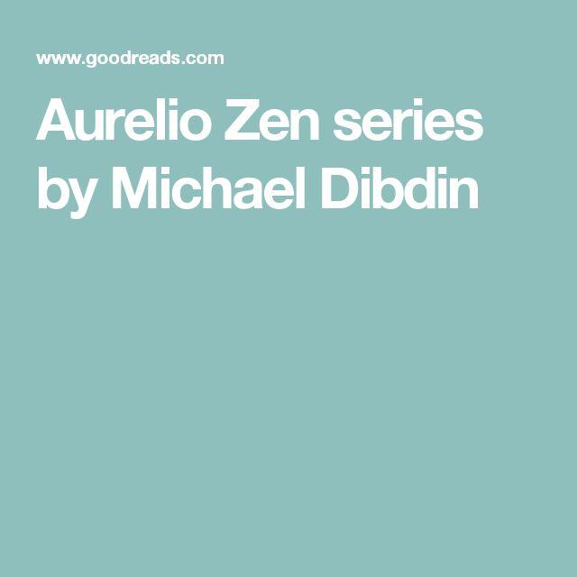 Aurelio Zen series by Michael Dibdin