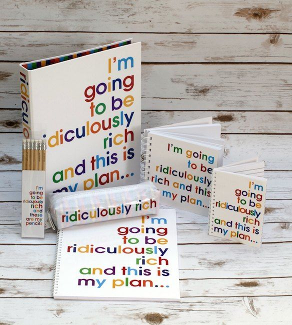 I'm going to be Ridiculously Rich stationery range. Intention to be ridiculously has to be planned...