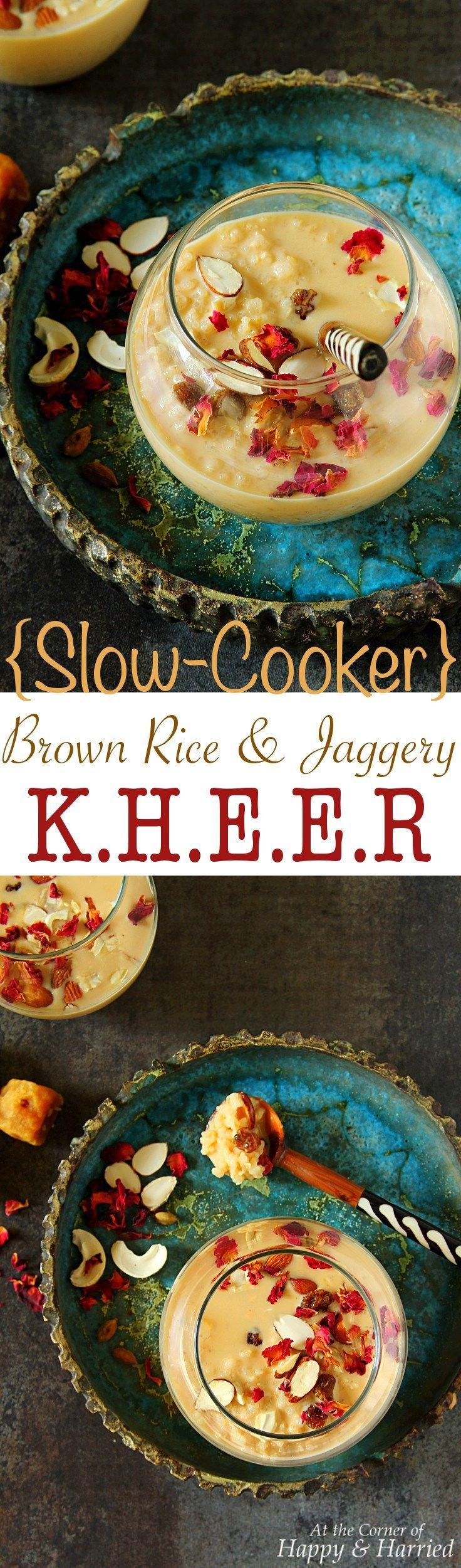 SLOW COOKER BROWN RICE JAGGERY KHEER - HAPPY&HARRIED. #happyandharried #kheer #rice #pudding #slow #cooker #Indian #dessert #recipe
