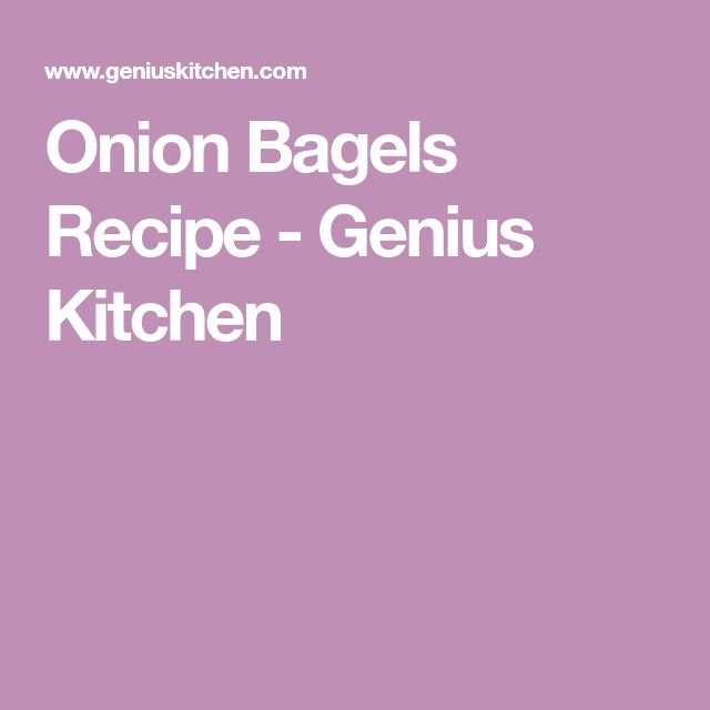 Onion Bagels Recipe - Genius Kitchen