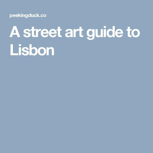 A street art guide to Lisbon