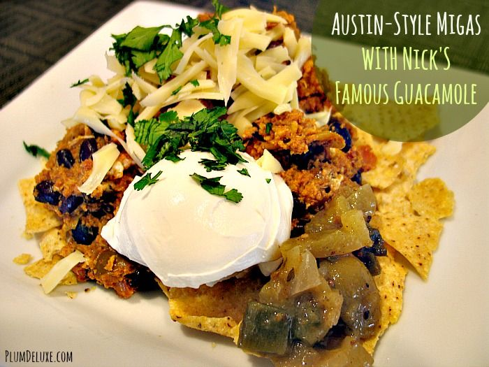 A Touch of Texas for Breakfast: Austin-Style Chorizo Migas with Nick's Famous Guacamole