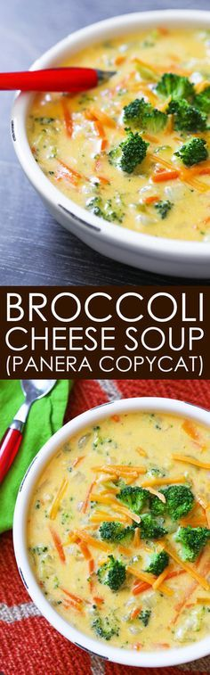 Broccoli Cheese Soup   This tastes just like the famous Panera Bread soup! Soooo good!