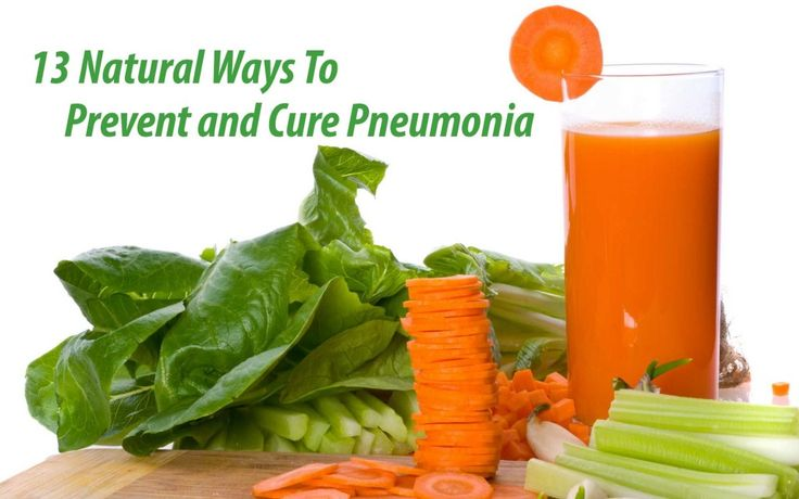 13 Natural Ways to Prevent and Cure Pneumonia