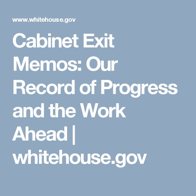Cabinet Exit Memos: Our Record of Progress and the Work Ahead | whitehouse.gov