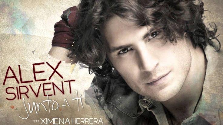 Alex Sirvent feat Ximena Herrera - Junto a ti - YouTube