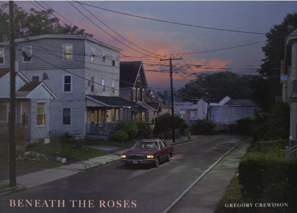 Beneath the Roses: Gregory Crewdson