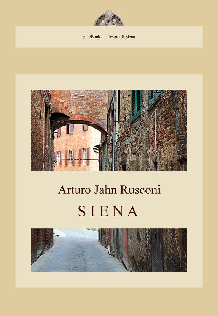 """La biblioteca del Tesoro di Siena si arricchisce di una nuova pubblicazione. Il volume è """"Siena"""", di Arturo Jahn Rusconi (1904), una sorta di guida turistica in cui ad un testo stringato si affianca un imponente apparato fotografico d'epoca. Lo potete trovare nelle nostre pagine Scribd (https://www.scribd.com/iltesorodisiena) oppure scaricarlo direttamente in formato PDF (https://db.tt/UOhKrcPd). Il file è un po' pesante (ca. 50 MB), quindi solo un attimo di pazienza, che ne vale la pena ..."""