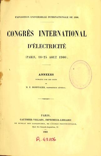 Exposition Universelle (1900 : París).   Congrès International d'Électricité: (Paris, 18-25 août 1900). Annexes / publiées par les soins de É.Hospitalier. Paris: Gauthier-Villars, 1903.